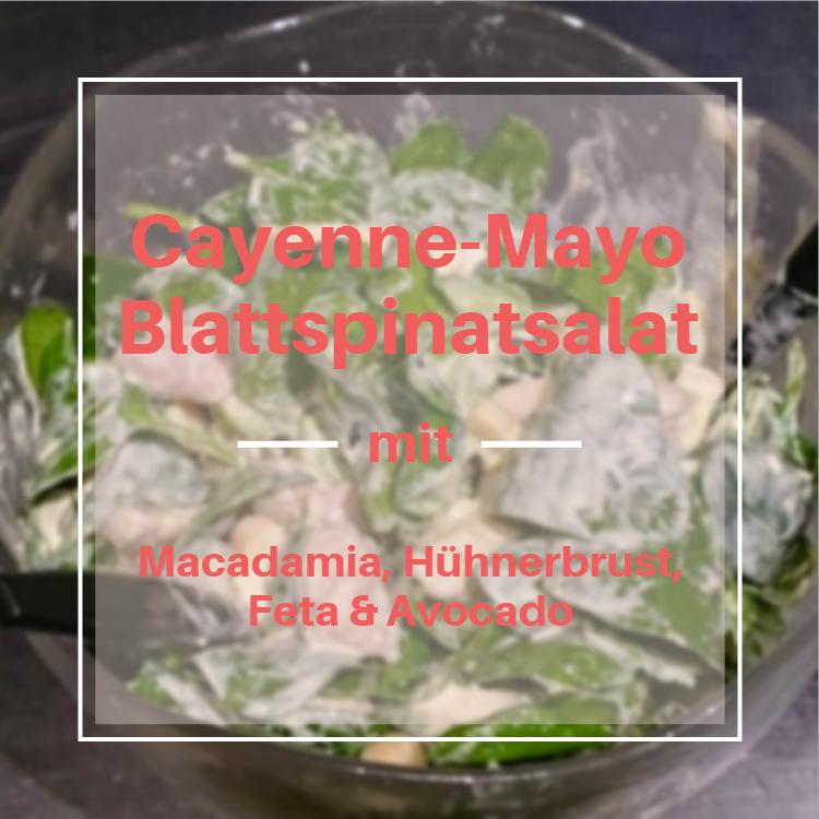 Cayenne-Mayo Blattspinatsalat