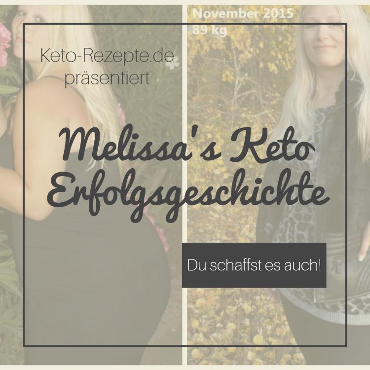 Melissas Keto Erfolgsgeschichte