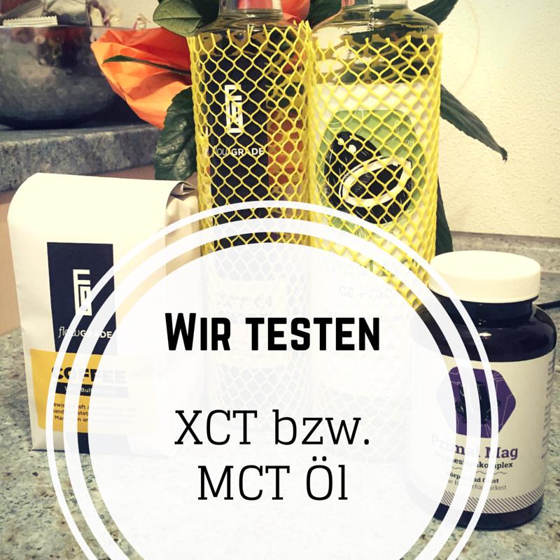 XCT Öl und MCT Öl