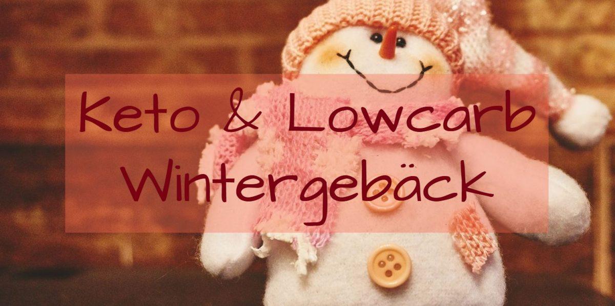 Keto & Lowcarb Wintergebaeck